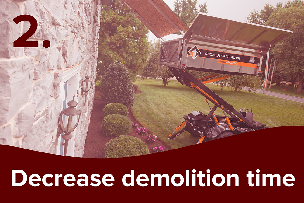 decrease demolition time