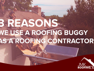 3 Reasons We Use a Roofing Buggy as a Roofing Contractor