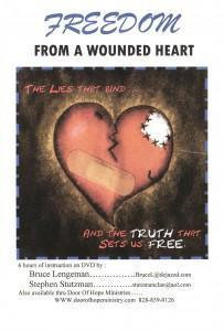 Freedom From a Wounded Heart [DVD Teaching]