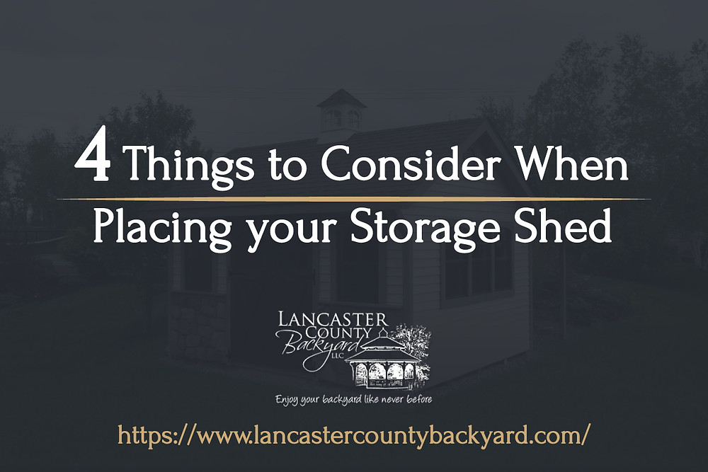 placing your storage shed