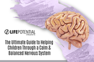 the ultimate guide to helping children through a calm and balanced nervous system