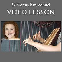 Learn O Come Emmanuel on harp online