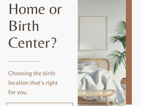 Homebirth or Birth Center Birth?