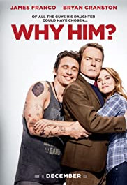 Why Him - a movie review