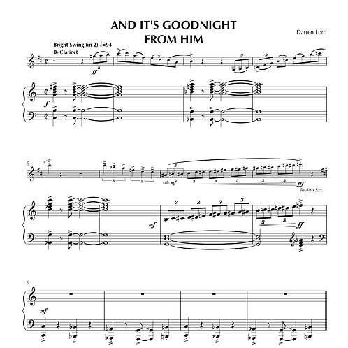 AND IT'S GOODNIGHT FROM HIM (Flute, Clarinet, Soprano Sax, Alto Sax, Tenor Sax)