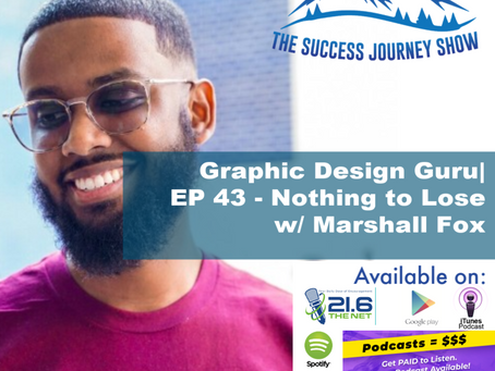 Graphic Design Guru |  EP 43 - Nothing to Lose w/ Marshall Fox
