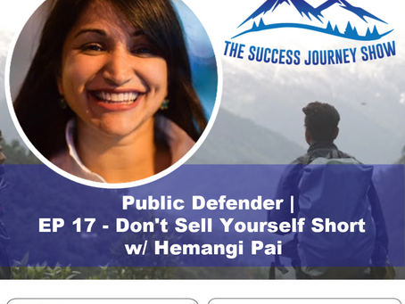 Public Defender   EP 17 - Don't Sell Yourself Short w/ Hemangi Pai