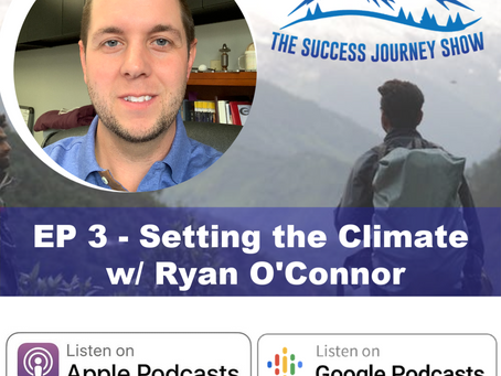 EP 3 - Setting the Climate w/ Ryan O'Connor