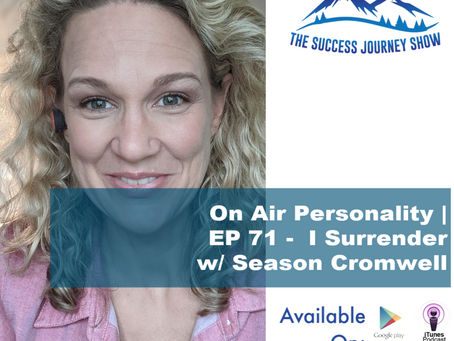On Air Personality | EP 71 - I Surender w/ Season Cromwell