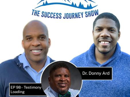 EP 98 - Testimony Loading w/Dr. Donny Ard