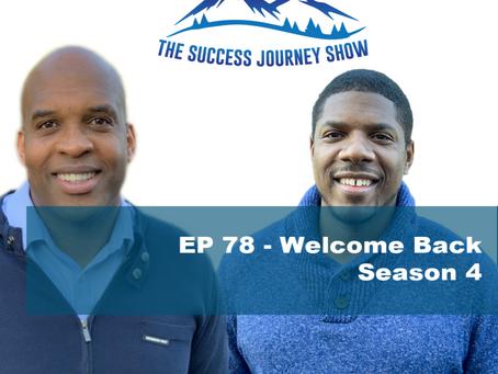EP 78 - Welcome Back Season 4