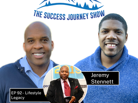 EP-92 Lifestyle Legacy w/ Jeremy Stennett