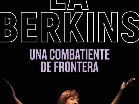 """A cinco años de la muerte de """"la Berkins"""", una biografía dimensiona su hacer en las fronteras"""
