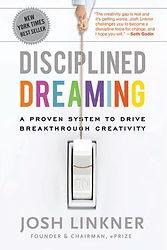 Disciplined Dreamig Josh Linkner