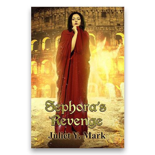 Sephora's Revenge - Juliet Y. Mark