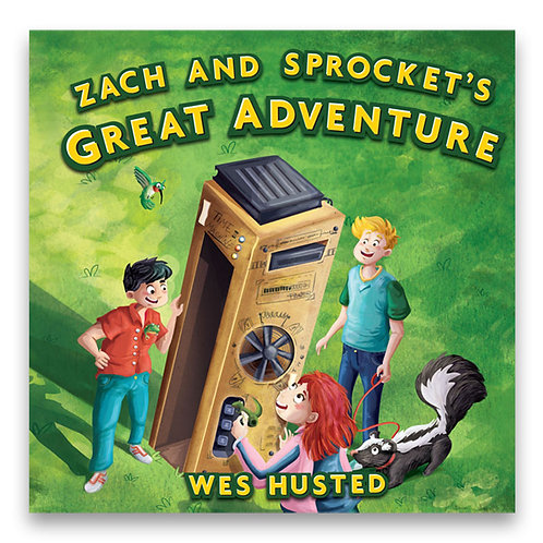 Zach and Sprocket's Great Adventure - Wes Husted