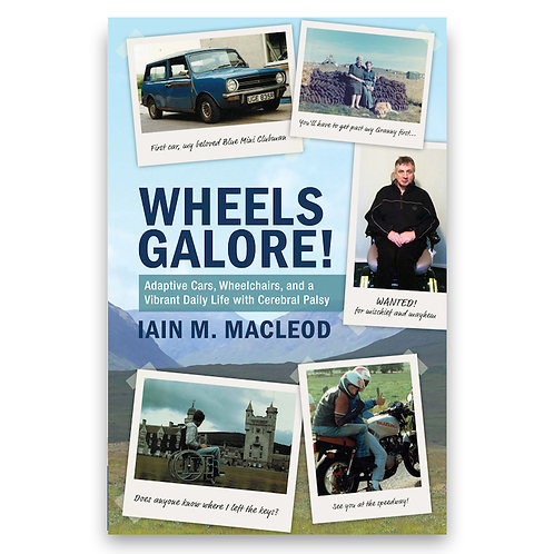 Wheels Galore! by Iain M. MacLeod