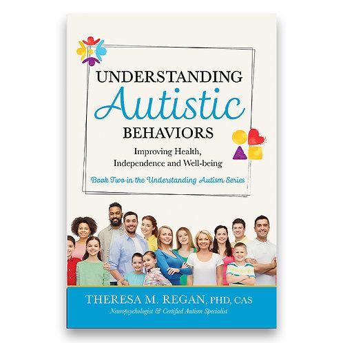 Understanding Autistic Behaviors - Theresa Regan