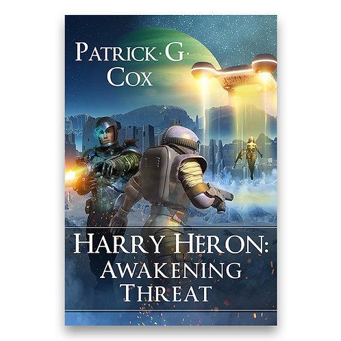 Harry Heron: Awakening Threat - Patrick G. Cox