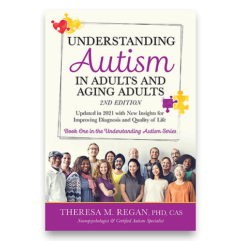 Understanding Autism in Adults and Aging Adults 2nd Edition -  Theresa Regan