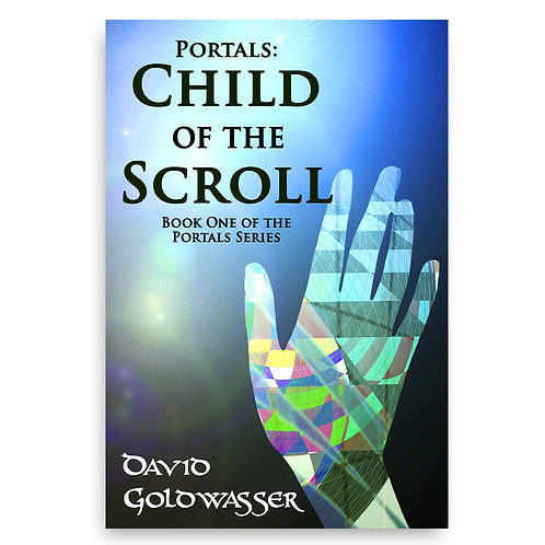 Portals: Child of the Scroll - David Goldwasser