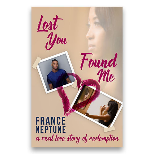 Lost You Found Me - France Neptune