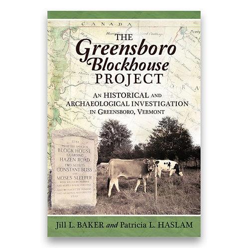 The Greensboro Blockhouse Project - Jill L. Baker