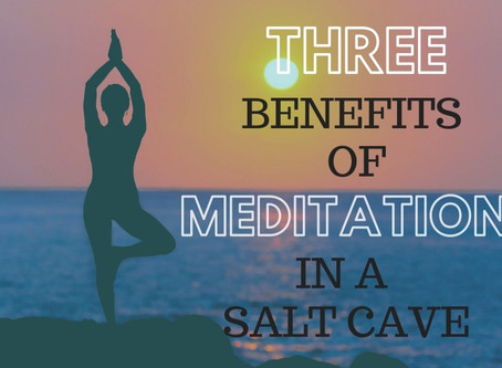 Three Benefits of Meditation in a Salt Cave - Salt Air, Negative Ions and Mindful Relaxation