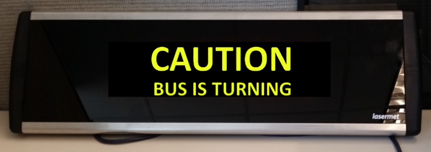 CAUTION BUS IS TURNING Ultra 580 IP66.png