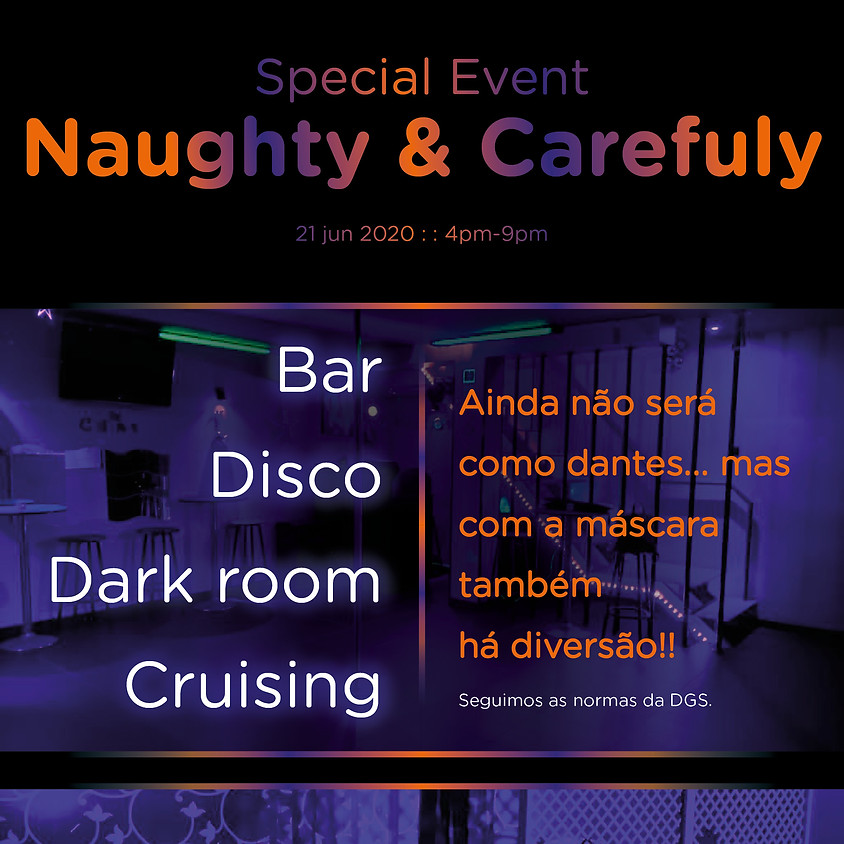Special Event    NAUGHTY & CAREFULY