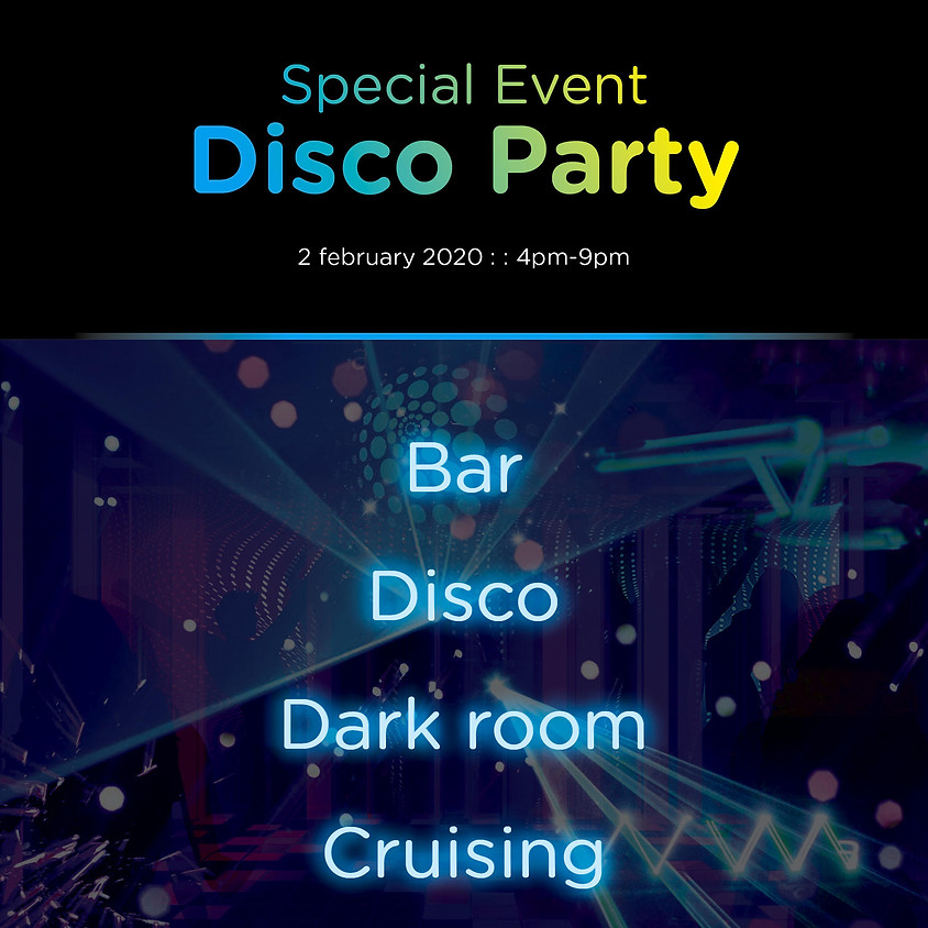 SPECIAL EVENT | DISCO PARTY