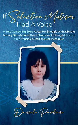 If Selective Mutism Had a Voice (Kindle)