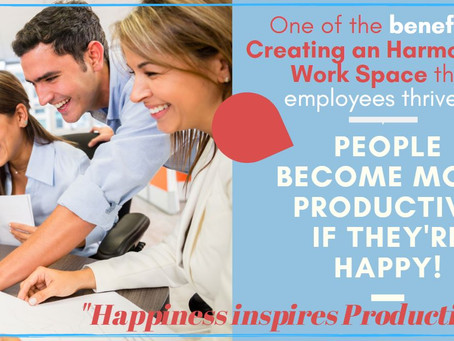 Happy employees mean more productivity.