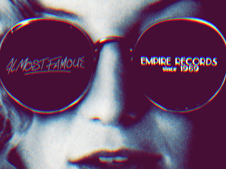 """The """"Almost Famous"""" Empire Records💽"""