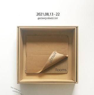 グループ展『Rooms』@shell102  8/13-22