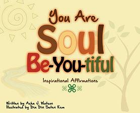 You Are Soul BeYouTiful.jpg