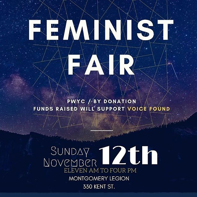If you haven't heard yet, we have our annual Feminist Fair on November 12th! We are so proud of the