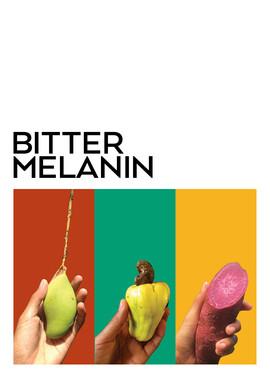 Bitter Melanin Promo Fair.jpg