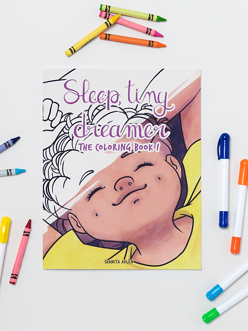 Sleep, Tiny Dreamer: The Coloring Book!