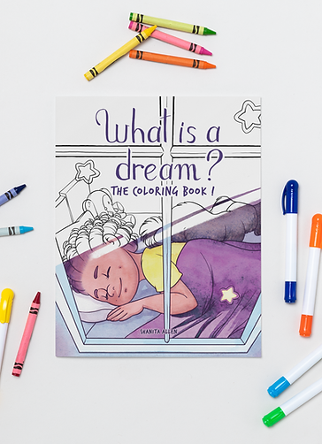 What is a Dream?: The Coloring Book!