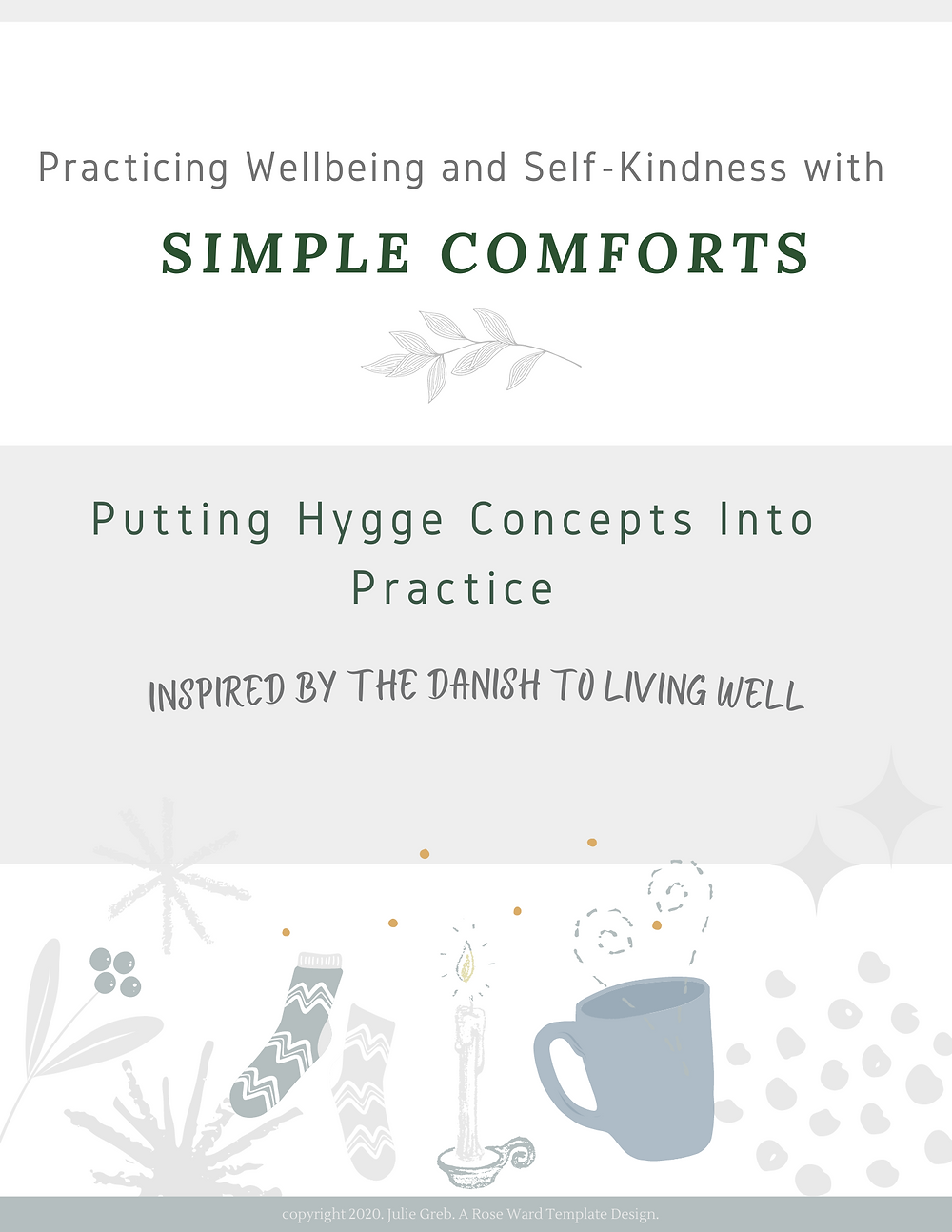 Practicing Winter Wellness with Hygge practices