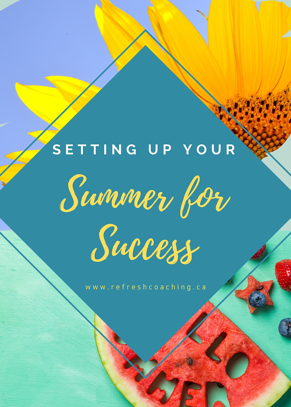 Setting up your summer for success.