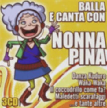 (2011) Balla e canta con Nonna Pina (big