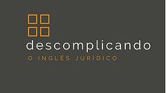 Inglês Jurídico Descmplicando