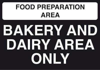 148x210mm Food Prep Area - Bakery and Dairy Area Only - Self Adhesive