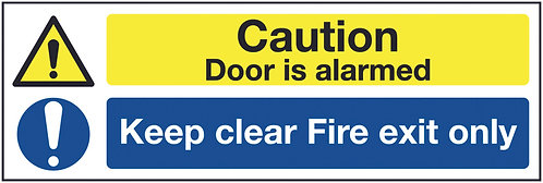 150x450mm Caution Door is Alarmed Keep Clear Fire Exit Only - Rigid