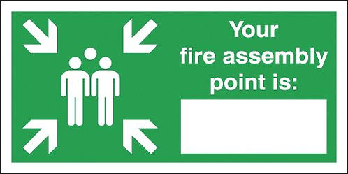 150x300mm Your Fire Assembly Point Is - Self Adhesive