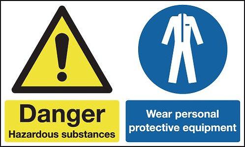 150x300mm Danger Hazardous Substances Wear Personal Protective Equipment - Rigid
