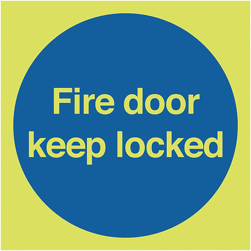 100x100mm Fire Door Keep Locked - Nite Glo Rigid