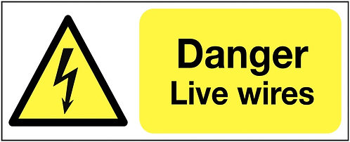 100x250mm Danger Live Wires - Rigid